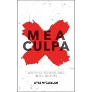 Mea Culpa by Kyle McClellan