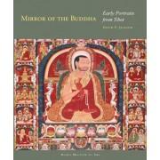 Mirror of the Buddha by David P. Jackson
