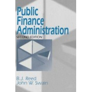 Public Finance Administration by B. J. Reed
