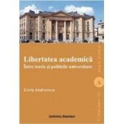 Libertatea Academica - Liviu Andreescu