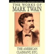 The American Claimant and Other Stories by Mark Twain