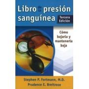 Blood Pressure Book / Libro de La Presion Sanguinea by Stephen P. Fortmann