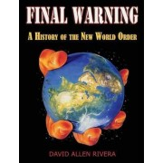 Final Warning: Part one by David Allen Rivera