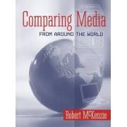 Comparing Media from Around the World by Robert McKenzie