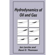 Hydrodynamics of Oil and Gas by I. Lerche