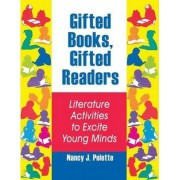 Gifted Books, Gifted Readers by Nancy J. Polette