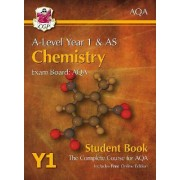 New A-Level Chemistry for AQA: Year 1 & AS Student Book with Online Edition by CGP Books