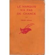 Le Marquis N'a Pas De Chance