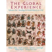 The Global Experience: To 1550 Volume 1 by Frank Gerome
