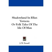 Shadowland in Ellan Vernon by J W Russell