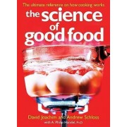 The Science of Good Food by David Joachim