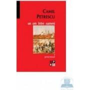 Set un om intre oameni - Camil Petrescu - 6 Volume