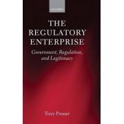 The Regulatory Enterprise by Tony Prosser