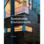 Contemporary Design in Detail: Sustainable Environments by Yenna Chan
