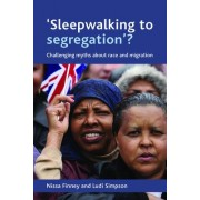 'Sleepwalking to Segregation'? by Nissa Finney