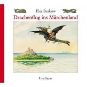 Drachenflug ins Märchenland by Elsa Beskow