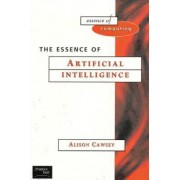 The Essence of Artificial Intelligence by Alison Cawsey
