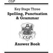 Spelling, Punctuation and Grammar for KS3 - Answers for Workbook by CGP Books