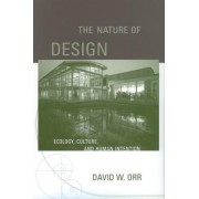 The Nature of Design by David W. Orr
