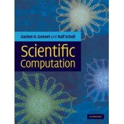 Scientific Computation by Gaston H. Gonnet