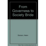 From Governess to Society Bride by Helen Dickson