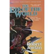 Jordan Robert The Wheel of Time: The Eye of the World 3: The Graphic Novel, Volume Three