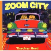 Zoom City Board Book by Thacher Hurd