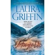 Unforgivable by Laura Griffin