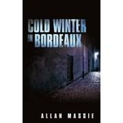 Cold Winter in Bordeaux by Allan Massie