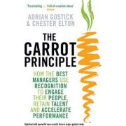 The Carrot Principle (Updated) by Adrian Gostick