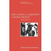 Education and Identity in Rural France by Deborah Reed-Danahay