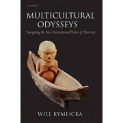 Multicultural Odysseys by Will Kymlicka