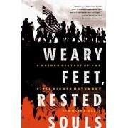 Weary Feet, Rested Souls by Townsend Davis
