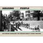 Housing as If People Mattered by Clare Cooper Marcus