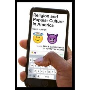 Religion and Popular Culture in America by Bruce David Forbes