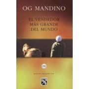 El Vendedor Mas Grande del Mundo: Un Libro Destinado A Influir en un Sinnumero de Vidas = Greatest Salesman on Earth