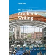 The Essentials of Academic Writing by Derek Soles