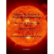 Chapter 11 Analysis & Financial Restructuring: The Case of Pierre Foods & Oaktree Capital by Joe Gensor
