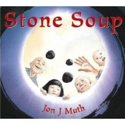 Stone Soup by Jon J. Muth