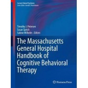 The Massachusetts General Hospital Handbook of Cognitive Behavioral Therapy by Timothy J. Petersen