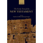 The Early Text of the New Testament by Charles E. Hill