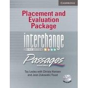 Placement and Evaluation Package Interchange Third Edition/Passages Second Edition with Audio CDs by Tay Lesley