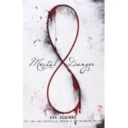 Mortal Danger Intl. Ed. by Ann Aguirre