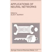 Applications of Neural Networks by Alan Murray