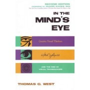 In the Minds Eye by Thomas G. West