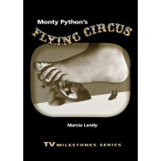 Monty Python's Flying Circus by Marcia Landy