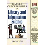 Career Opportunities in Library and Information Science by Lin Carveli