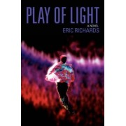 Play of Light by Professor Eric Richards