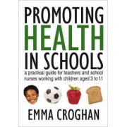 Promoting Health in Schools by Emma Croghan