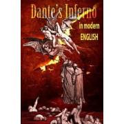 Dantes Inferno in Modern English by Dante Alighieri